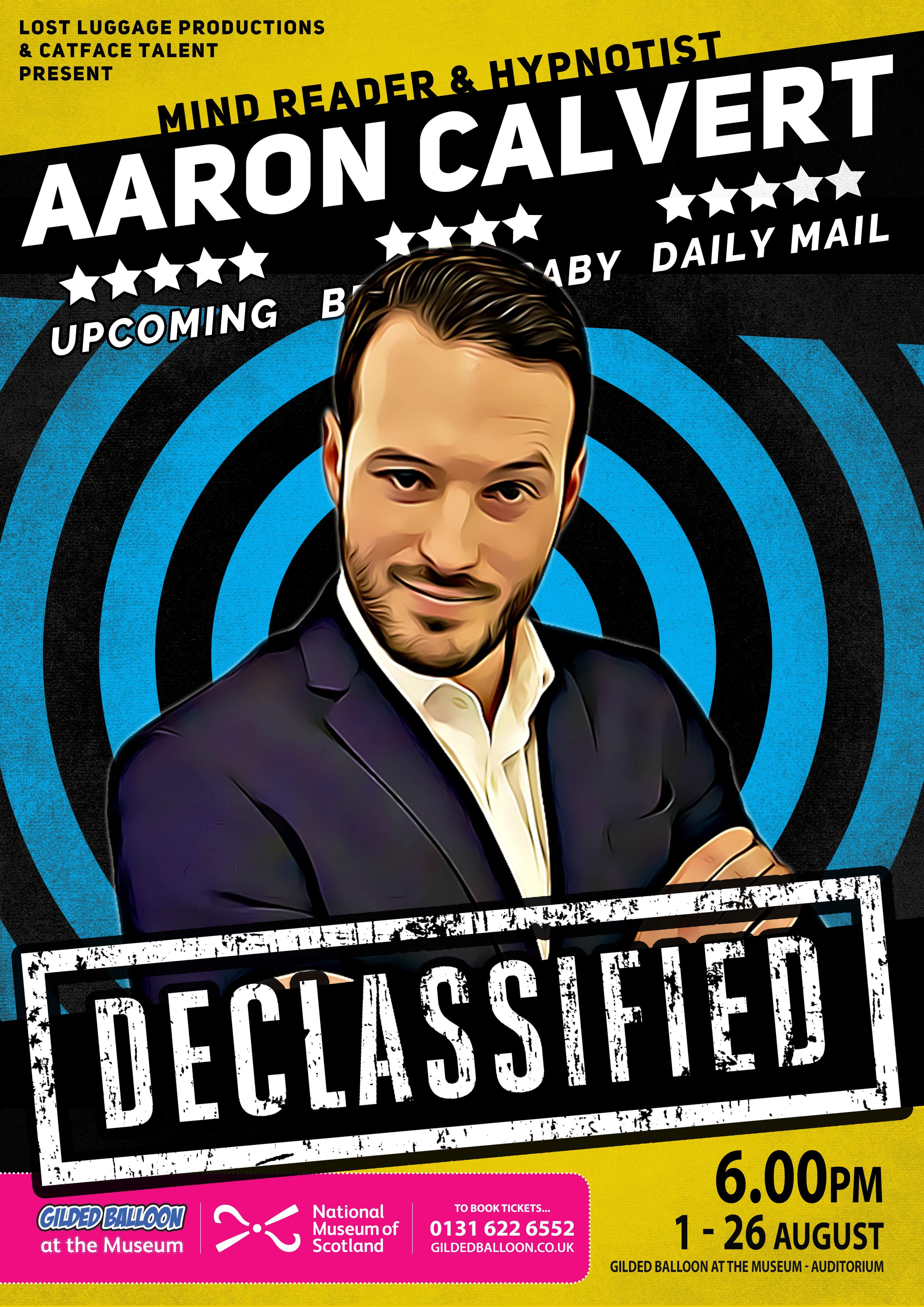 Aaron Calvert Declassifies Edinrbugh Fringe Magic Show Poster for Gilded Balloon (1)