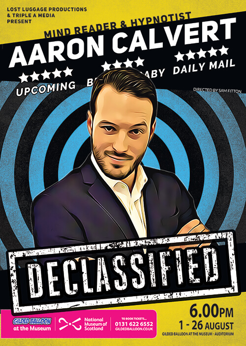 Aaron Calvert Declassified poster image for Edinburgh Fringe show at the Gilded Balloon with press release