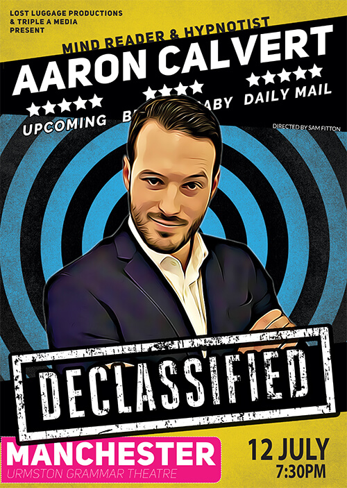 Aaron Calvert Declassified poster for Manchester theatre show on 12th July (1)